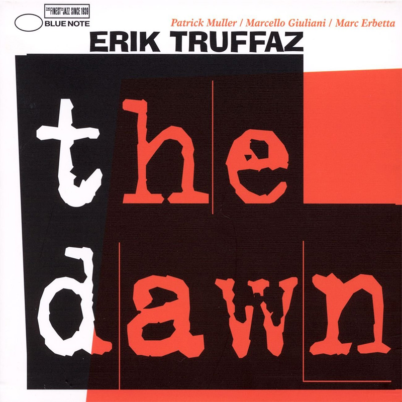 Erik Truffaz Quartet / The Dawn